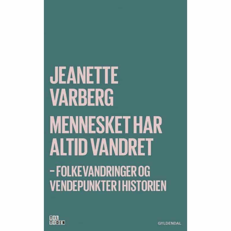 Jeanette Varberg - mennesket har altid vandret
